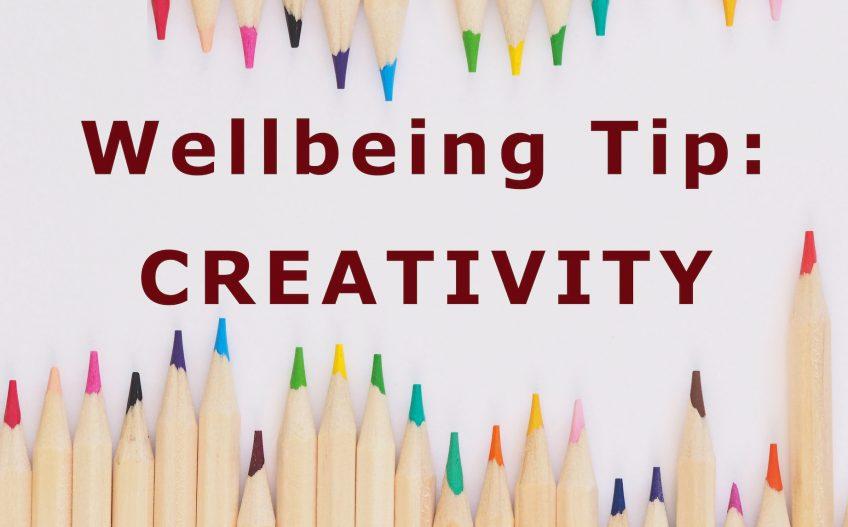Wellbeing Tip: Creativity