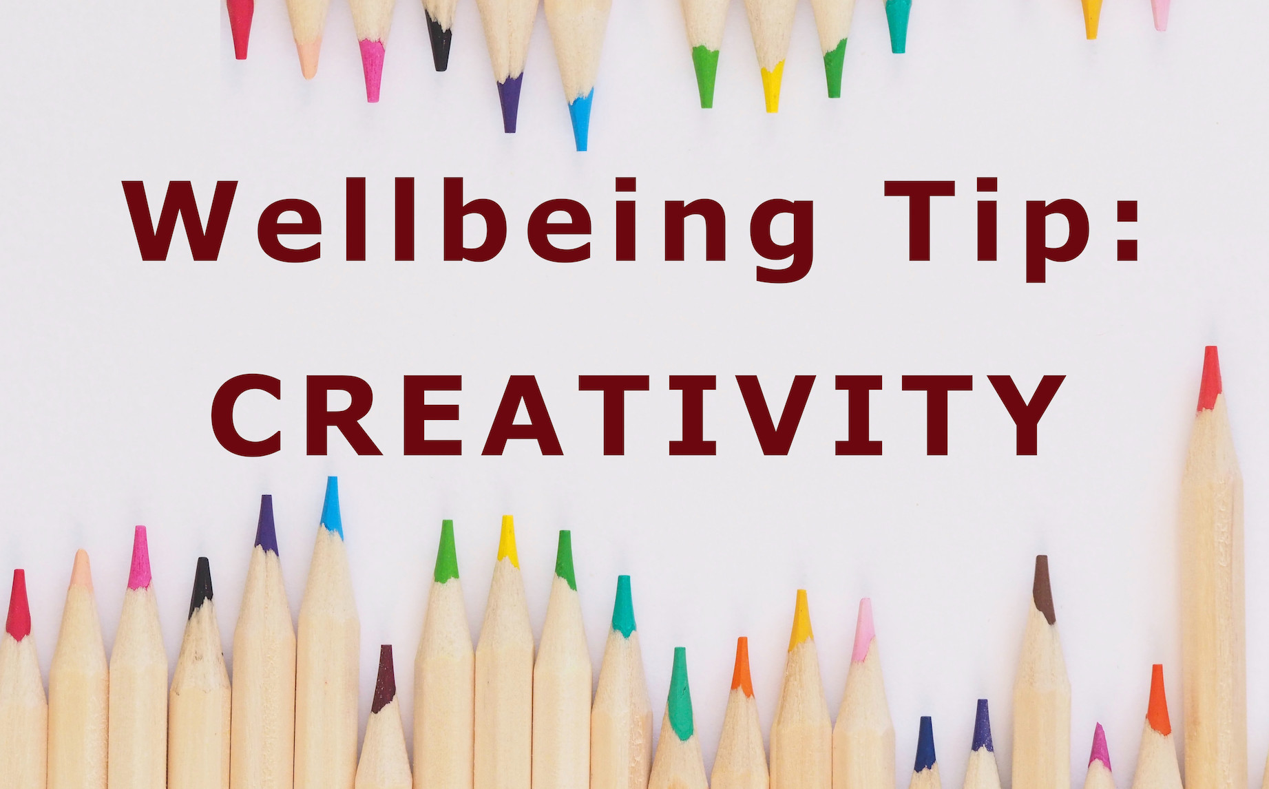 Wellbeing Tip: Creativity